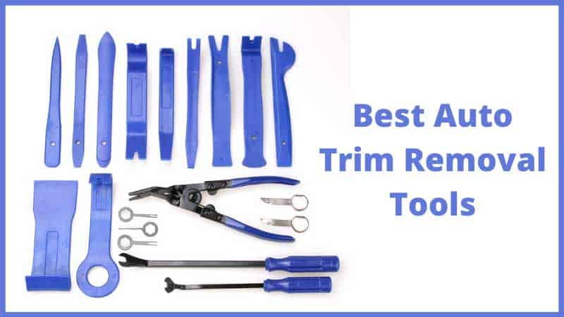 Best Auto Trim Removal Tools